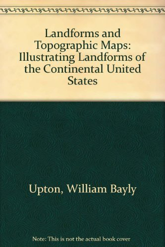 9780471896425: Landforms and topographic maps: Illustrating landforms of the continental United States