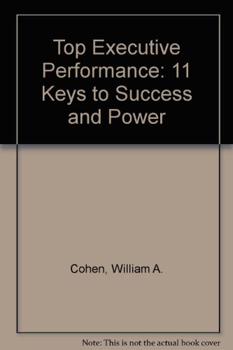 9780471896876: Top Executive Performance: 11 Keys to Success and Power