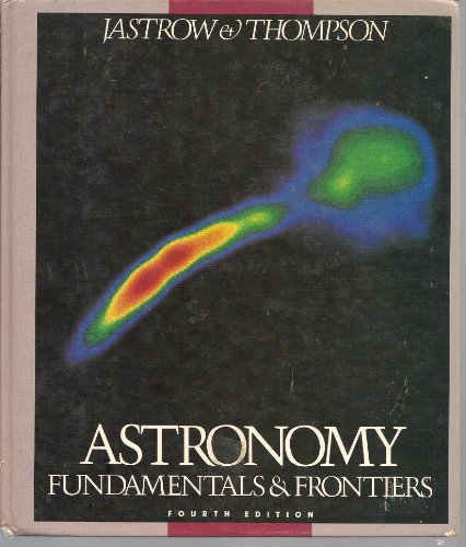 9780471897002: Astronomy: Fundamentals and Frontiers