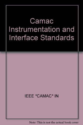 CAMAC Instrumentation and Interface Standards, 1982: Institute of Electrical