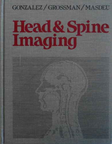 9780471897477: Head and Spine Imaging (A Wiley medical publication)