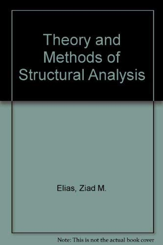 9780471897682: Theory and Methods of Structural Analysis