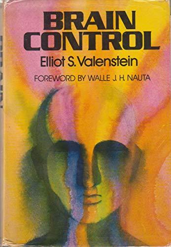 9780471897842: Brain Control: Critical Examination of Brain Stimulation and Psychosurgery