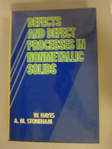 9780471897910: Defects and Defect Processes in Nonmetallic Solids