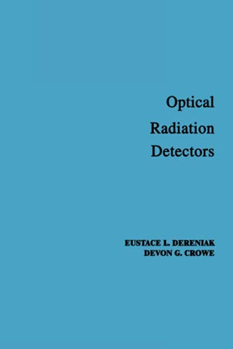 9780471897972: Optical Radiation Detectors (Wiley Series in Pure and Applied Optics.)