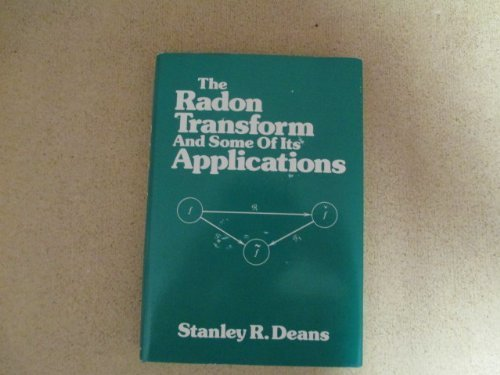 9780471898047: The Radon Transform and Some of Its Applications