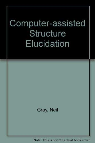 9780471898245: Computer-assisted Structure Elucidation