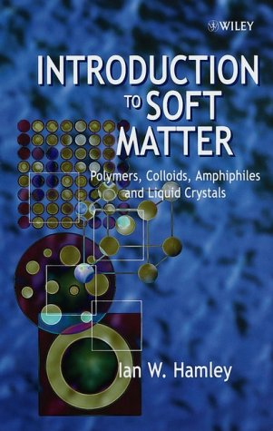9780471899518: Introduction to Soft Matter: Polymers, Colloids, Amphiphiles and Liquid Crystals