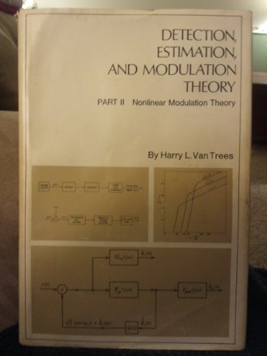 9780471899570: Detection, Estimation and Modulation Theory: Nonlinear Modulation Theory Pt. 2