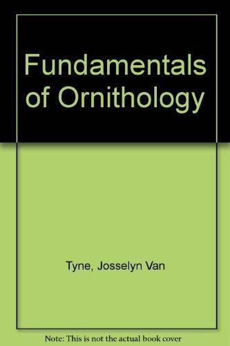 Fundamentals of Ornithology: Tyne, Josselyn Van,