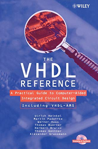 9780471899723: VHDL Reference +CDx3: A Practical Guide to Computer-aided Integrated Circuit Design (Including VHDL-AMS) (Progress in Mycotoxins Research)