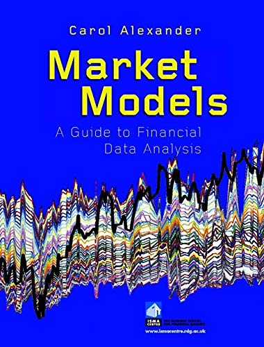 9780471899754: Market Models: A Guide to Financial Data Analysis (Finance & Investments)