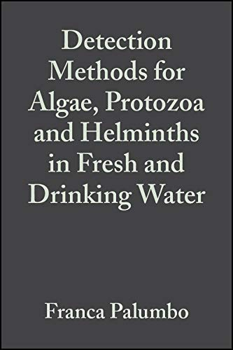 Detection Methods for Algae, Protozoa and Helminths in Fresh and Drinking Water (Hardback): Osvaldo...