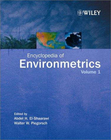 Encyclopedia Of Environmetrics 4 Volume Set