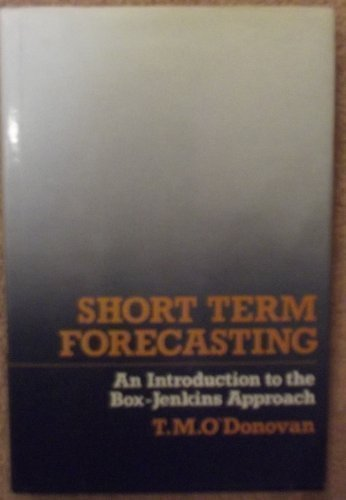 9780471900139: Short Term Forecasting: Introduction to the Box-Jenkins Approach