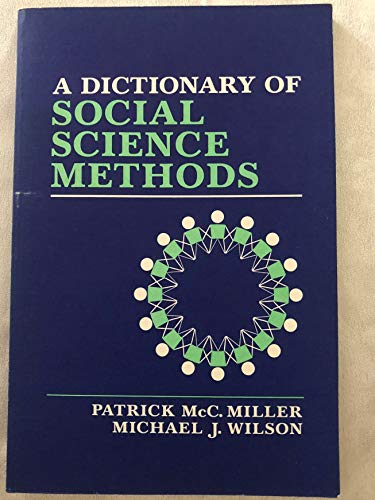 9780471900368: A Dictionary of Social Science Methods