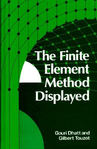 9780471901105: The Finite Element Method Displayed