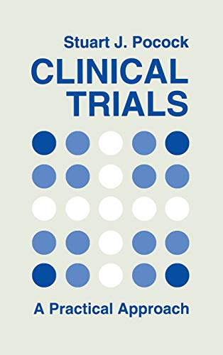 9780471901556: Clinical Trials: A Practical Approach