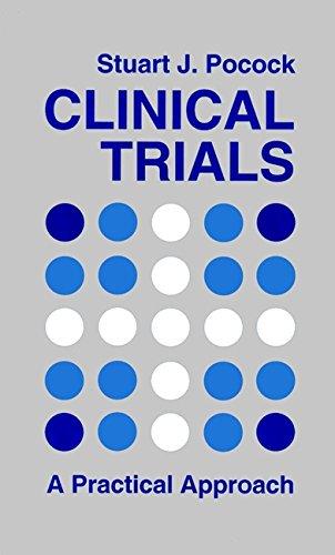 9780471901556: Clinical Trials: A Practical Approach