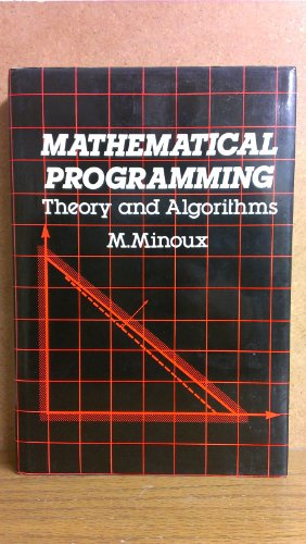9780471901709: Mathematical Programming: Theory and Algorithms