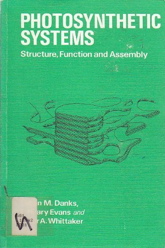 9780471901785: Photosynthetic Systems: Structure, Function, and Assembly