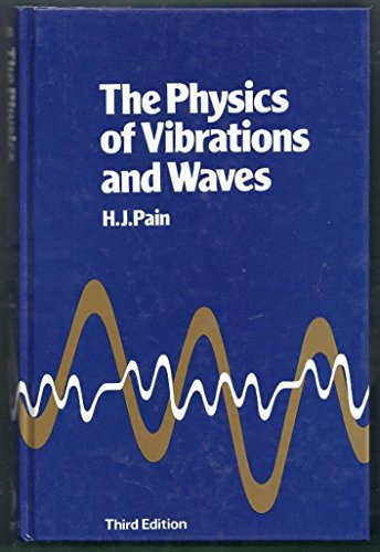 9780471901815: The Physics of Vibrations and Waves
