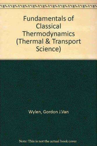 9780471902270: Fundamentals of Classical Thermodynamics