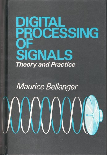 9780471903185: Bellanger Digital Processing of Signals - Theory and Practice (English and French Edition)