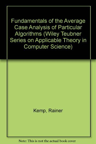 9780471903222: Fundamentals of the Average Case Analysis of Particular Algorithms (Wiley Teubner Series on Applicable Theory in Computer Science)