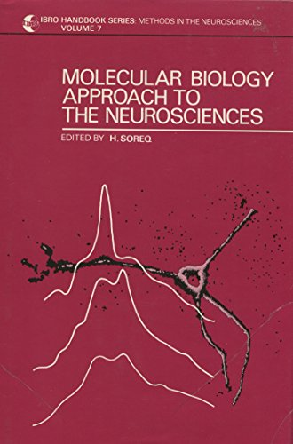 9780471903864: Molecular Biology Approach to the Neurosciences (Ibro Handbook Series: Methods in the Neurosciences)