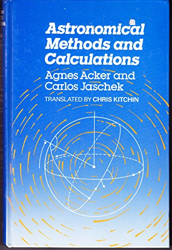 9780471904045: Astronomical Methods and Calculations