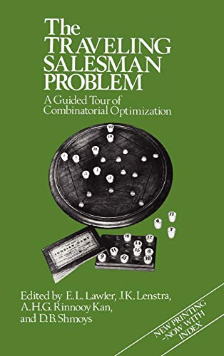 The Traveling Salesman Problem: A Guided Tour of Combinatorial Optimization (Hardback): E.L. Lawler...