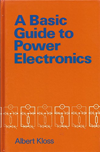 9780471904328: A Basic Guide to Power Electronics