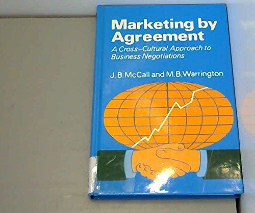 9780471904618: Marketing by Agreement: A Cross-cultural Approach to Business Negotiations
