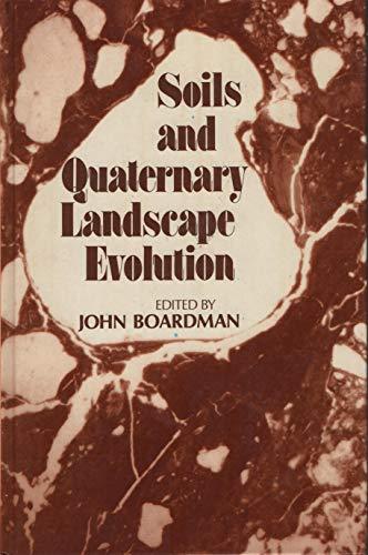 9780471905288: Soils and Quaternary Landscape Evolution