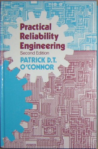 PRACTICAL RELIABILITY ENGINEERING, Second Edition.