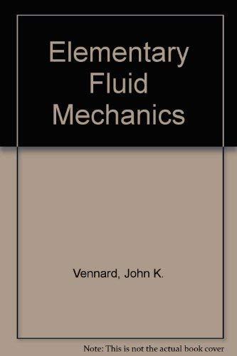 9780471905851: Elementary Fluid Mechanics 4ED