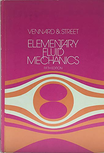 Elementary Fluid Mechanics: Robert L. Street;