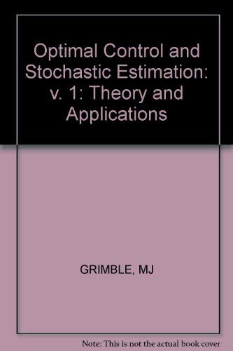 9780471905936: Optimal Control and Stochastic Estimation . Volume 1 (v. 1)