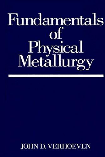 9780471906162: Fundamentals of Physical Metallurgy