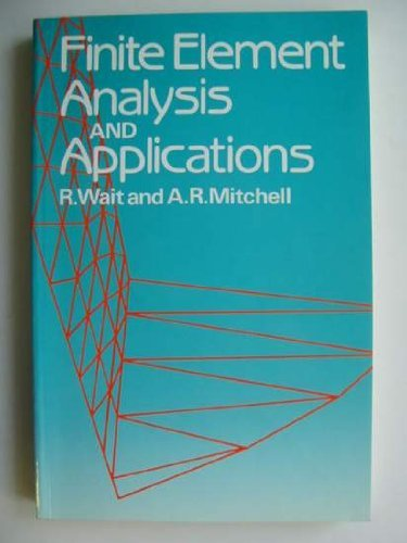 9780471906780: Finite Element Analysis and Applications