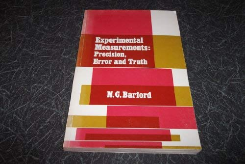 Experimental Measurements: Precision, Error and Truth: Barford, N. C.