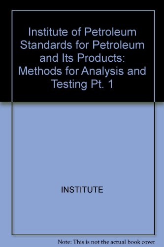 IP standards for petroleum and its products.: Institute of Petroleum