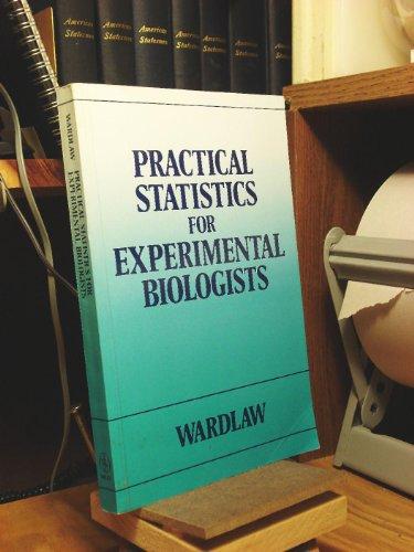 9780471907381: Practical Statistics for Experimental Biologists