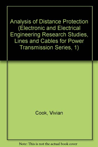 9780471907497: Analysis of Distance Protection (Electronic and Electrical Engineering Research Studies: Lines and Cables for Power Transmission Series)