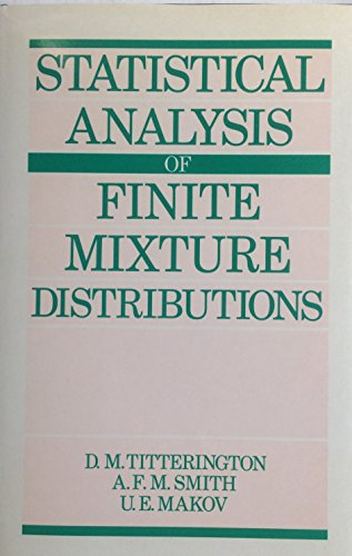 9780471907633: Statistical Analysis of Finite Mixture Distributions (Wiley Series in Probability and Statistics - Applied Probability and Statistics Section)