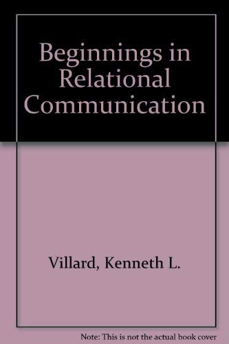 9780471908128: Beginnings in Relational Communication