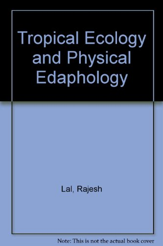 9780471908159: Tropical Ecology and Physical Edaphology