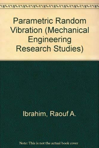 9780471908302: Parametric Random Vibration (Mechanical Engineering Research Studies)
