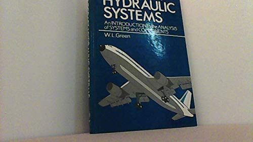 9780471908487: Aircraft Hydraulic Systems: An Introduction to the Analysis of Systems and Components